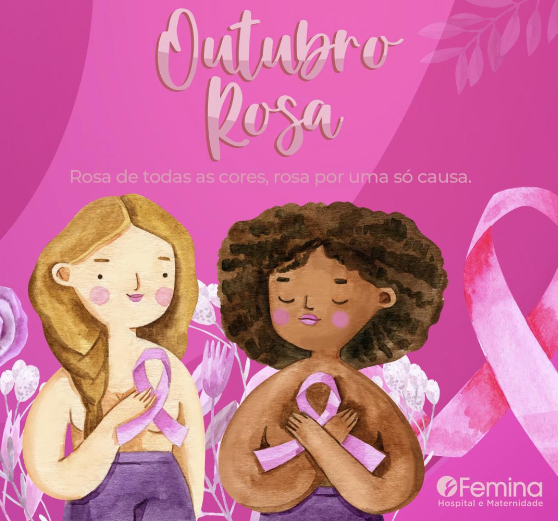 Outubro Rosa: Diagnóstico precoce e prevenção são as melhores formas de evitar o câncer de mama
